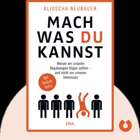 Mach, was du kannst by Aljoscha Neubauer