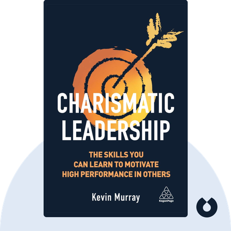 Charismatic Leadership by Kevin Murray