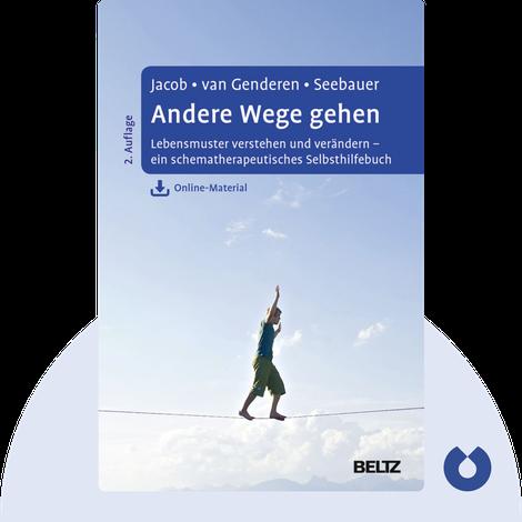 Andere Wege gehen by Gitta Jacob, Hannie van Genderen & Laura Seebauer