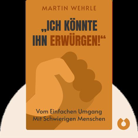 """""""Ich könnte ihn erwürgen!"""" by Martin Wehrle"""