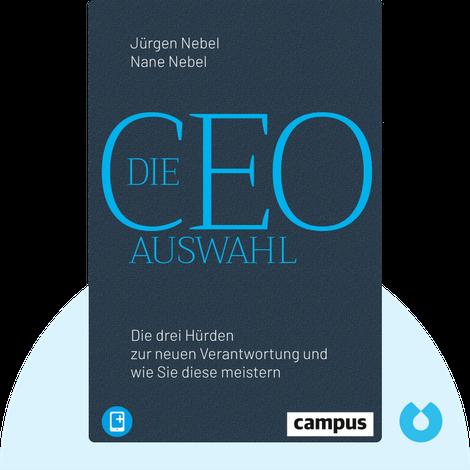 Die CEO-Auswahl by Jürgen Nebel &  Nane Nebel