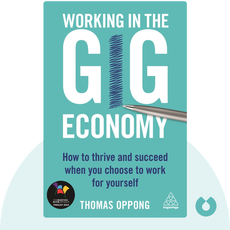 Working in the Gig Economy by Thomas Oppong
