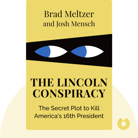 The Lincoln Conspiracy by Brad Meltzer and Josh Mensch