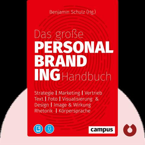 Das große Personal-Branding-Handbuch by Benjamin Schulz (Hrsg.)