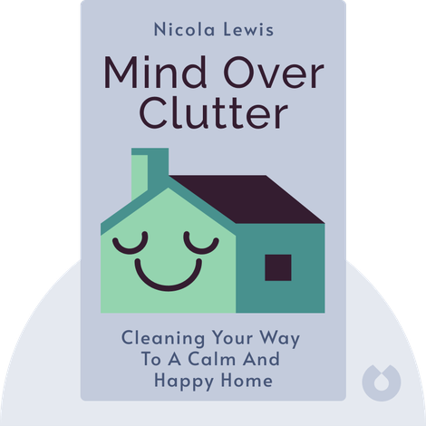 Mind Over Clutter by Nicola Lewis