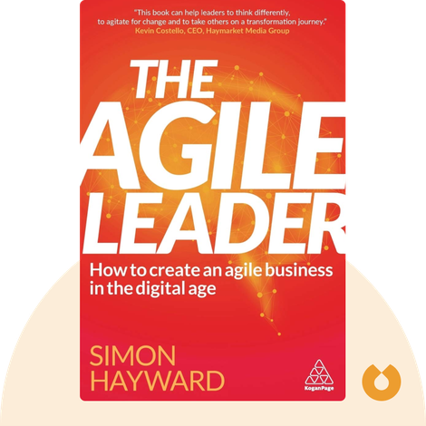 The Agile Leader by Simon Hayward