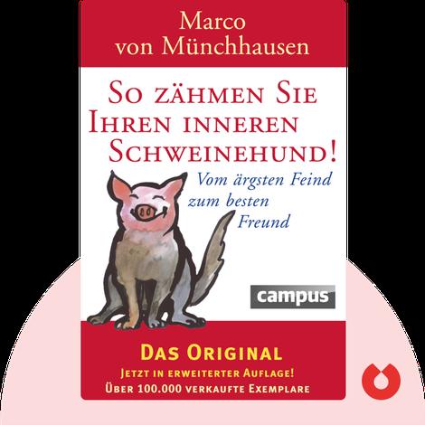 So zähmen Sie Ihren inneren Schweinehund von Marco von Münchhausen