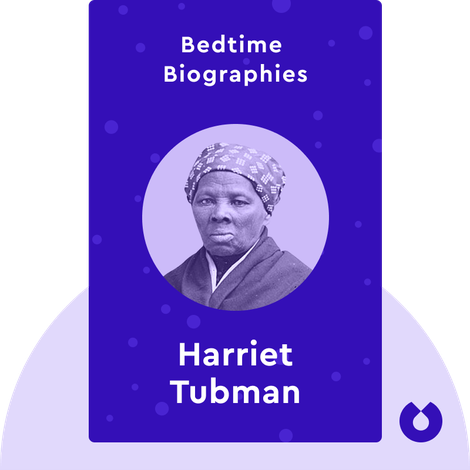 Bedtime Biography: Harriet Tubman by Catherine Clinton