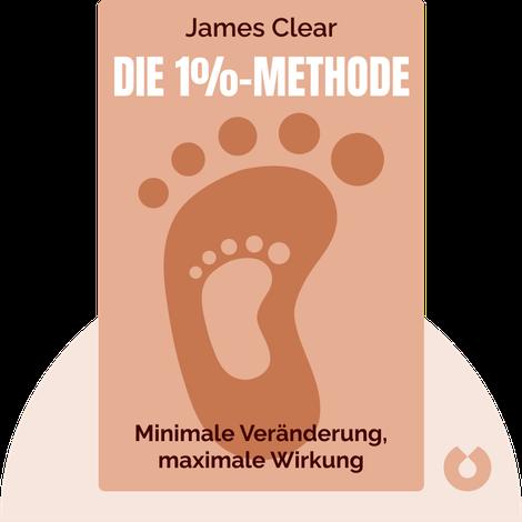 Die 1%-Methode by James Clear