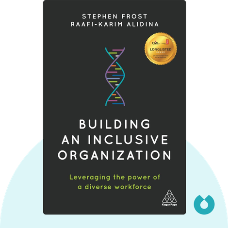 Building an Inclusive Organization by Stephen Frost, Raafi-Karim Alidina