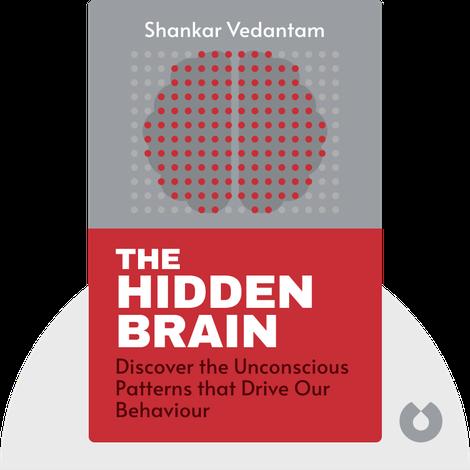 The Hidden Brain by Shankar Vedantam