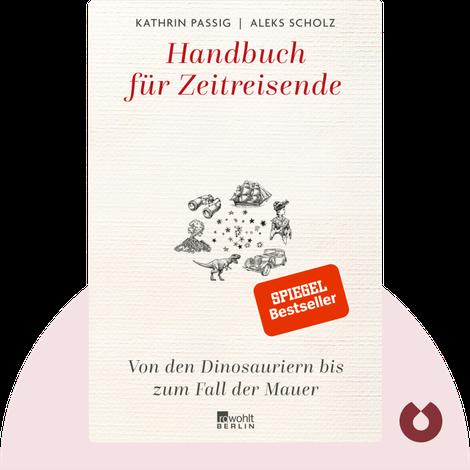 Handbuch für Zeitreisende by Kathrin Passig & Aleks Scholz