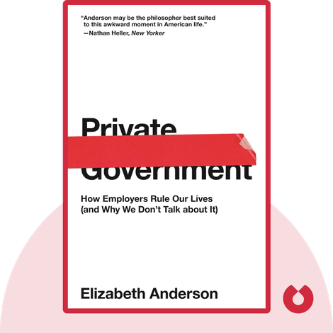 Private Government by Elizabeth Anderson