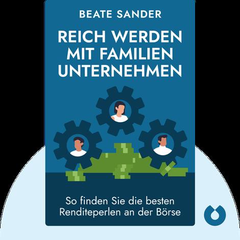 Reich werden mit Familienunternehmen by Beate Sander