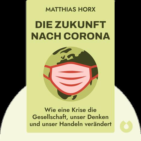Die Zukunft nach Corona by Matthias Horx