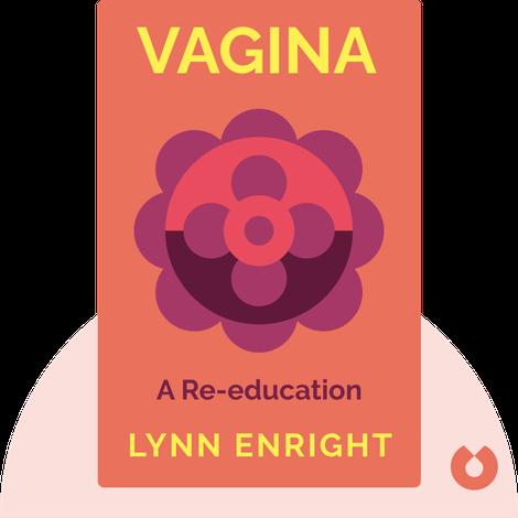 Vagina by Lynn Enright