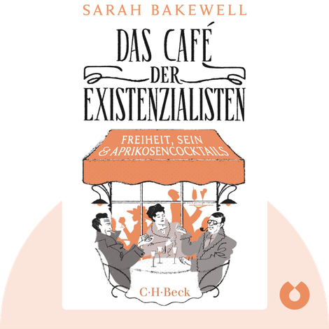 Das Café der Existenzialisten by Sarah Bakewell