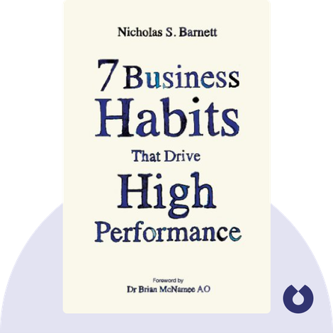 7 Business Habits That Drive High Performance by Nicholas S. Barnett