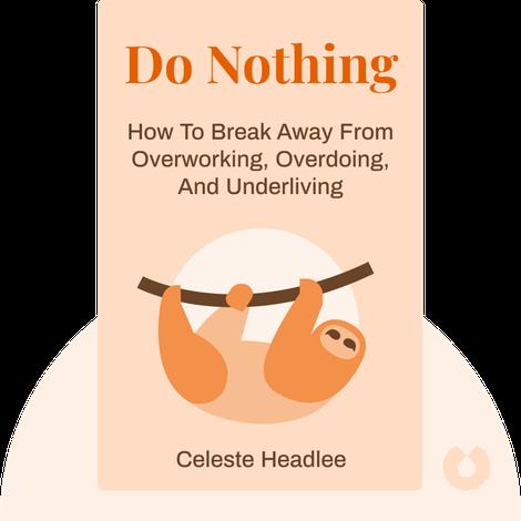 Do Nothing by Celeste Headlee