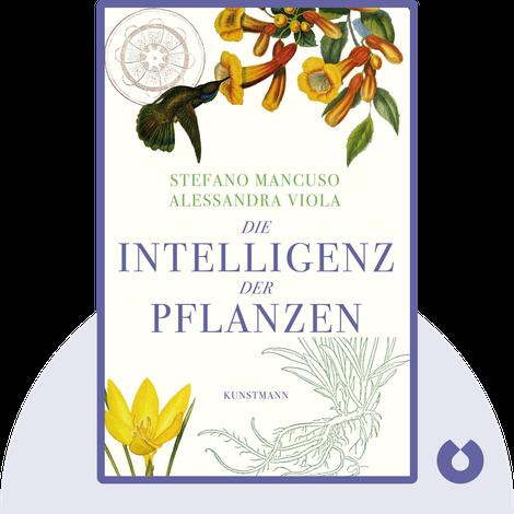 Die Intelligenz der Pflanzen by Stefano Mancuso & Alessandra Viola