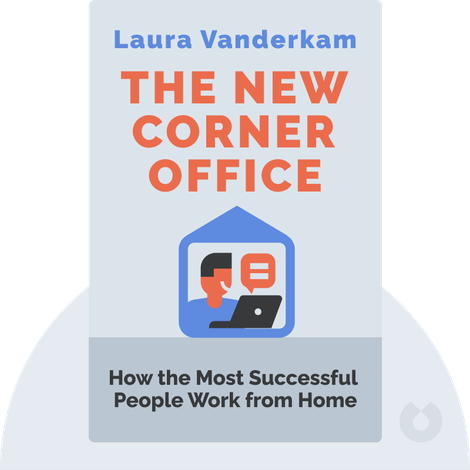 The New Corner Office by Laura Vanderkam