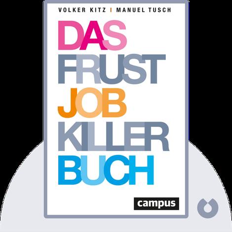 Das Frustjobkillerbuch by Volker Kitz & Manuel Tusch