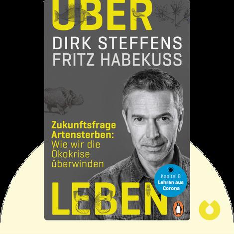 Über Leben von Dirk Steffens, Fritz Habekuß