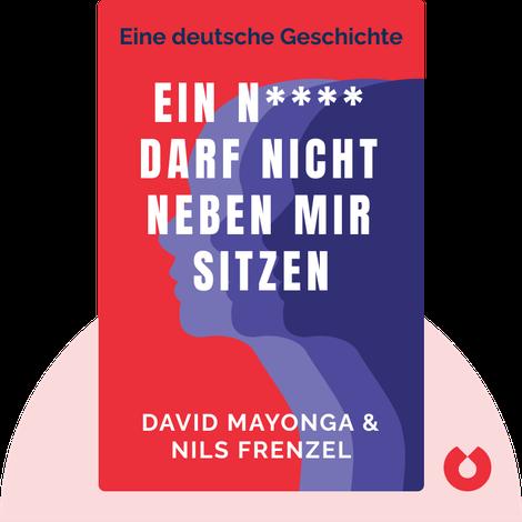 Ein N**** darf nicht neben mir sitzen by David Mayonga & Nils Frenzel