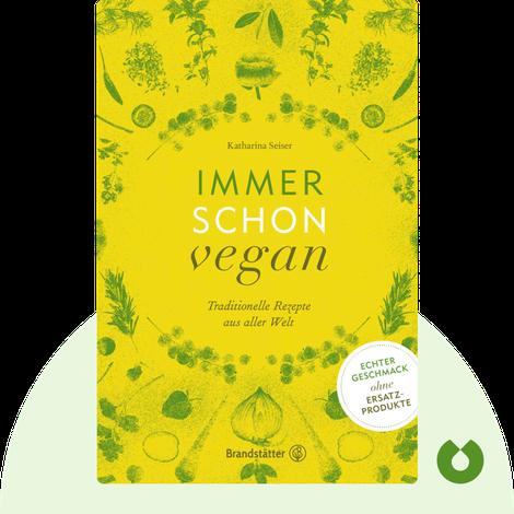 Immer schon vegan by Katharina Seiser
