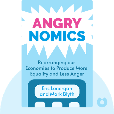 Angrynomics by Eric Lonergan and Mark Blyth