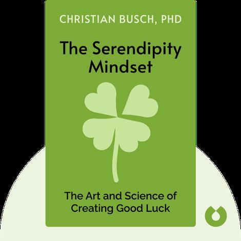 The Serendipity Mindset by Christian Busch, PhD