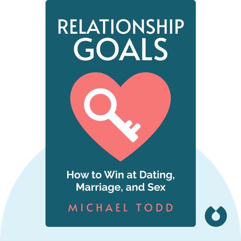 Relationship Goals by Michael Todd