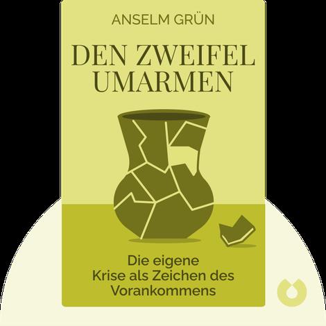 Den Zweifel umarmen by Anselm Grün