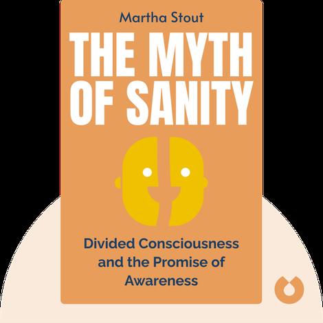 The Myth of Sanity by Martha Stout