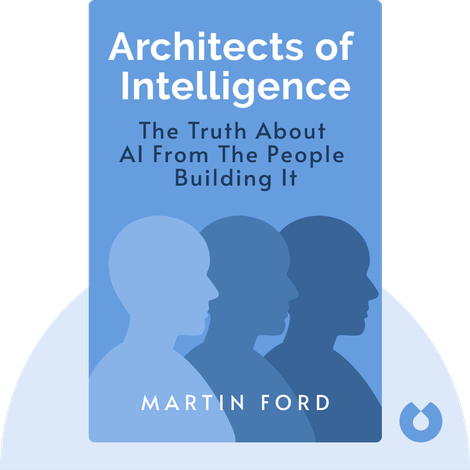 Architects of Intelligence by Martin Ford