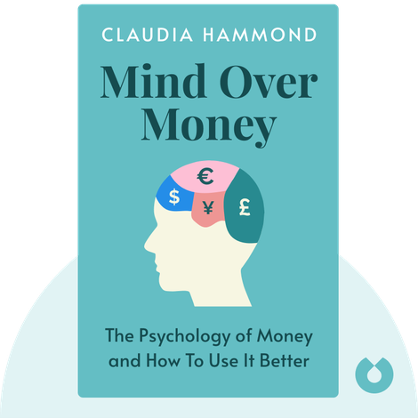 Mind Over Money by Claudia Hammond