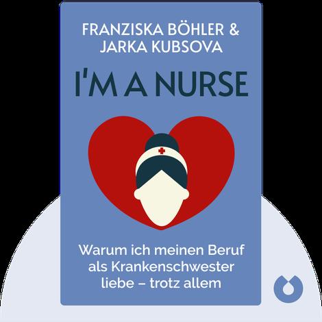 I'm a Nurse by Franziska Böhler & Jarka Kubsova