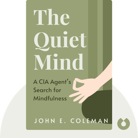 The Quiet Mind von John E. Coleman