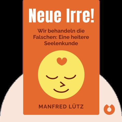 Neue Irre! by Manfred Lütz