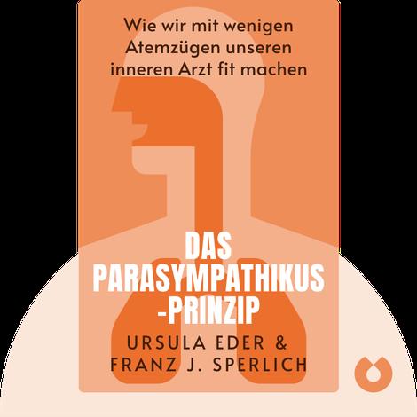 Das Parasympathikus-Prinzip by Ursula Eder & Franz J. Sperlich