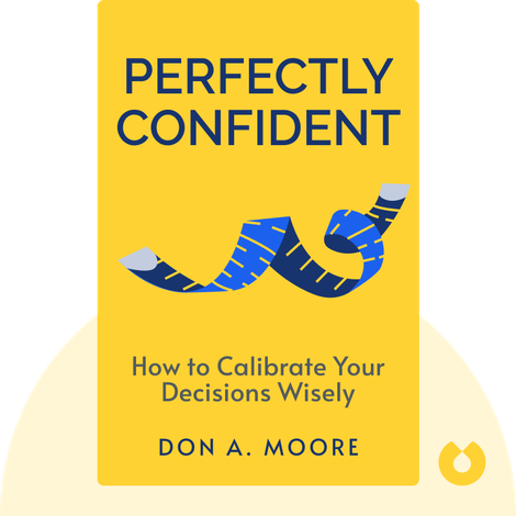 Perfectly Confident by Don A. Moore