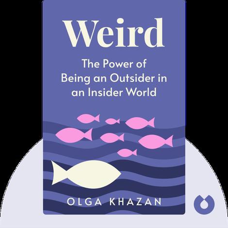 Weird by Olga Khazan
