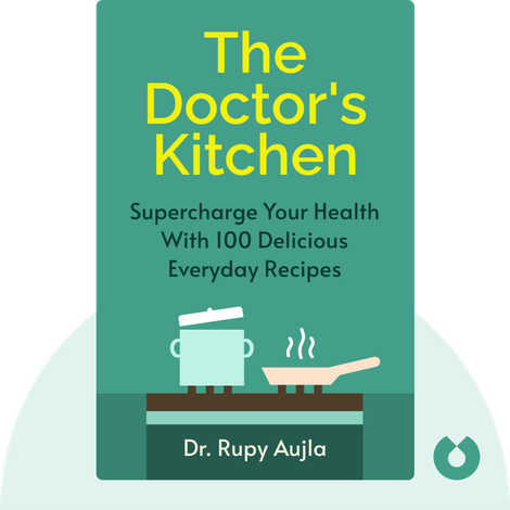The Doctor's Kitchen by Dr. Rupy Aujla