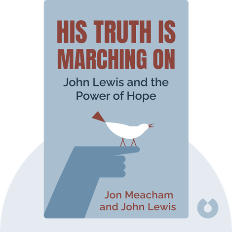 His Truth Is Marching On by Jon Meacham and John Lewis