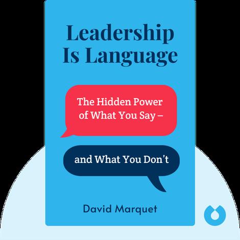 Leadership Is Language by David Marquet