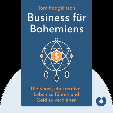 Business für Bohemiens by Tom Hodgkinson