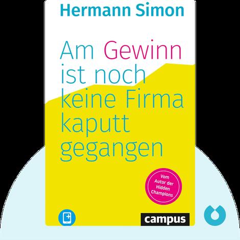 Am Gewinn ist noch keine Firma kaputtgegangen by Hermann Simon