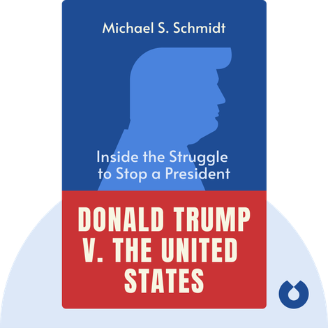 Donald Trump v. The United States by Michael S. Schmidt
