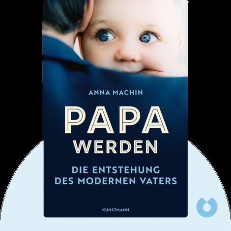 Papa werden by Anna Machin