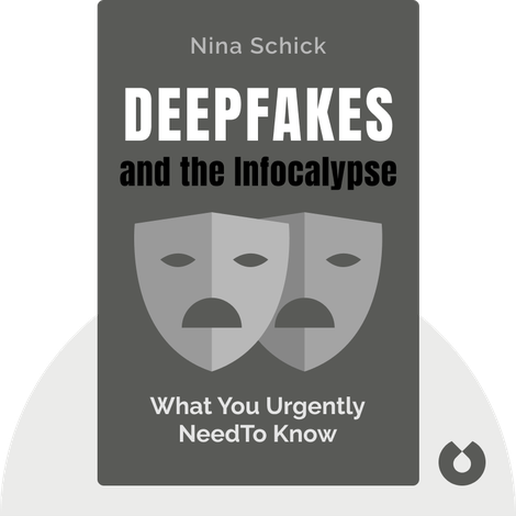 Deepfakes and the Infocalypse by Nina Schick